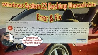 Windows System32 Desktop Unavailable Error & Fix | System Restore