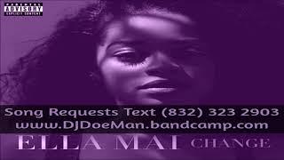 01 Ella Mai Down Slowed Down Mafia @djdoeman