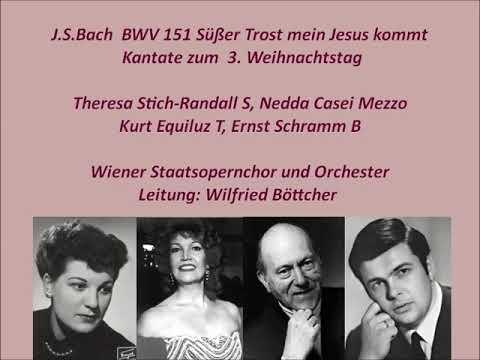 Bach Kantate BWV 151, Süßer Trost,mein Jesus Kommt, Wilfried Böttcher 1965