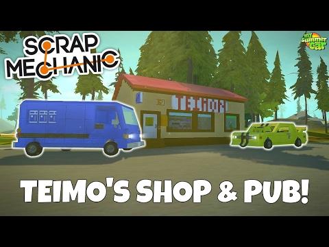 TEIMO'S SHOP & PUB! - Scrap Mechanic Town Gameplay - EP 208