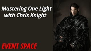 Mastering One Light | Chris Knight