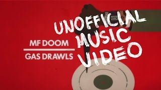 "MF DOOM – ""Gas Drawls"""