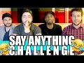 Say Anything CHALLENGE W/ Moving Mind Studio!