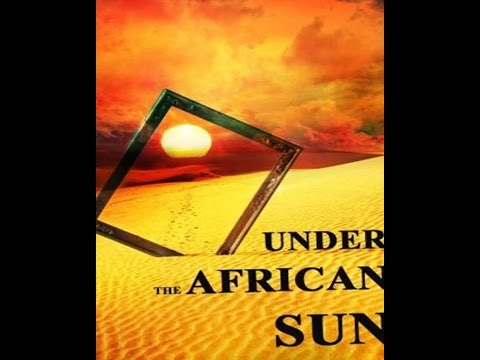 Under the African Sun By Llewellyn Powys