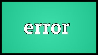 Error Meaning