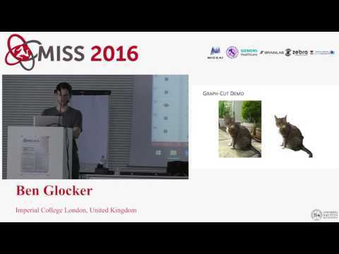 [MISS 2016] Ben Glocker - Solving continuous problems with discrete optimization