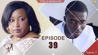 Pod et Marichou - Saison 2 - Episode 39 - VOSTFR