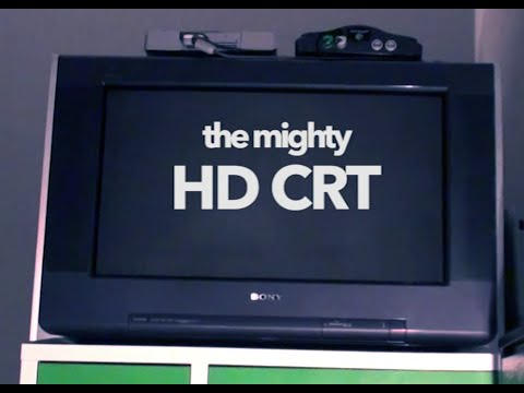 The Mighty HD CRT