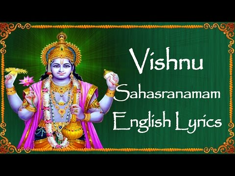 VISHNU SAHASRANAMAM WITH ENGLISH LYRICS - BHAKTHI