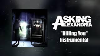Asking Alexandria - Killing You Instrumental (Studio Quality)