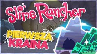 PIERWSZA KRAINA ODBLOKOWANA! - SLIME RANCHER #3 [SEZON 2]