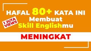 Download lagu 80 KATA YANG PALING SERING DIGUNAKAN DALAM BAHASA INGGRIS