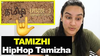 Hiphop Tamizha - #Tamizhi Episode 3 {REACTION} | Comparative Study 📜📜 | The Adaptor Reactions!