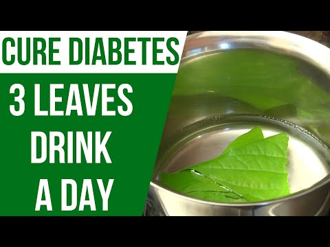 3 Green Leaves A Day To Kill Diabetes Forever | Natural Herbs To Cure Diabetes
