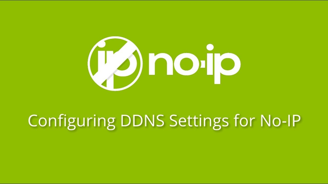 Configuring DDNS Settings with Your No-IP Account