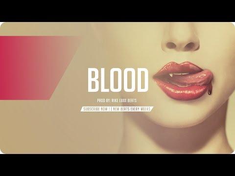 "Dark Trap Beat | Trap Beat Instrumental | ""BLOOD"" | (Prod. RikeLuxxBeats)"
