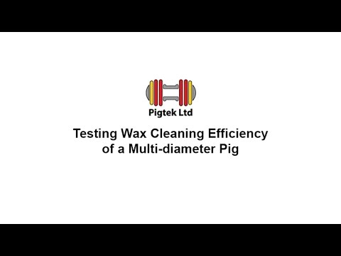 Testing Wax Cleaning Efficiency of a Multi-diameter Pig - Pigtek