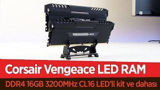 Corsair Vengeance LED RAM İnceleme Videosu | Tematik ve Şık RAM'ler