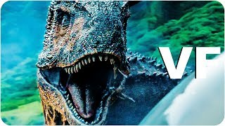 JURASSIC WORLD FALLEN KINGDOM Bande Annonce VF (2018)