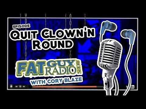 Quit Clown'n Round