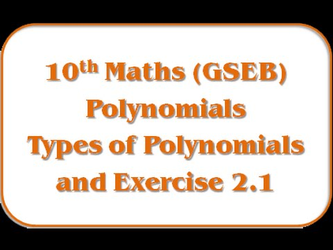 Types of Polynomials and Exercise 2.1 – Std 10th Maths(GSEB)