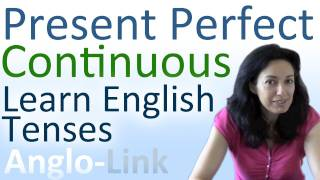 Present Continuous / Present Perfect Continuous - Learn English Tenses (Lesson 2)