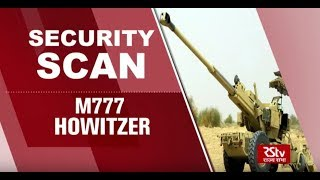 Security Scan - M777 Howitzer
