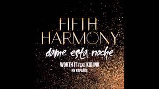 Fifth Harmony - Dame Esta Noche [feat. Kid Ink]  + Lyrics in the description