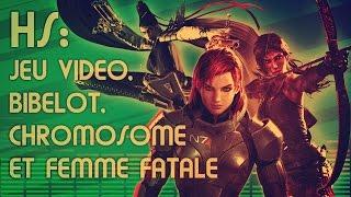 Le Set Barré - Hors série 3 (Jeu video, Bibelot, chromosome et femme fatale)