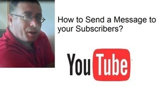 How to Send a message to all your Subscribers?