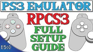 RPCS3 | Full Setup Guide | PS3 Emulator