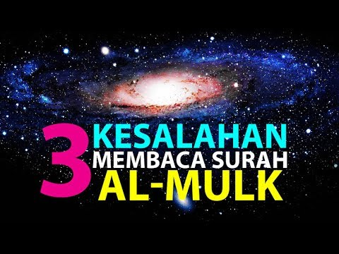 3 Kesalahan Saat Membaca Surah Al Mulk Episode 12 Lintasan Tajwid 1438 H