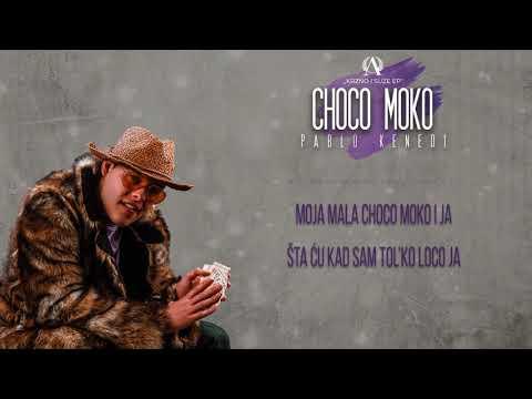 Pablo Kenedi - Choco Moko