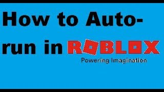 How to Auto-run in Roblox [MarcGamer1103]