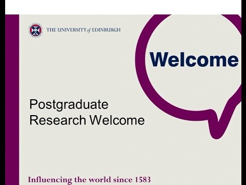 Postgraduate Research Student Welcome - University of Edinbu