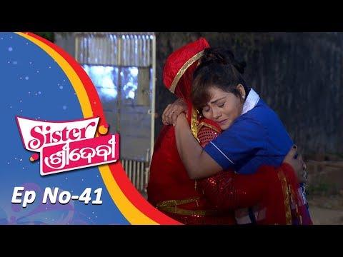 Sister Sridevi | Full Ep 41 | 16th Nov 2018 | Odia Comedy Serial - Tarang TV