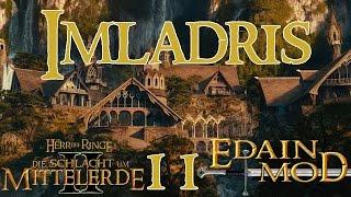 Let's Play HdR Schlacht um Mittelerde 2 Edain Mod Völker #011 - Imladris [Full-HD] [Deutsch]
