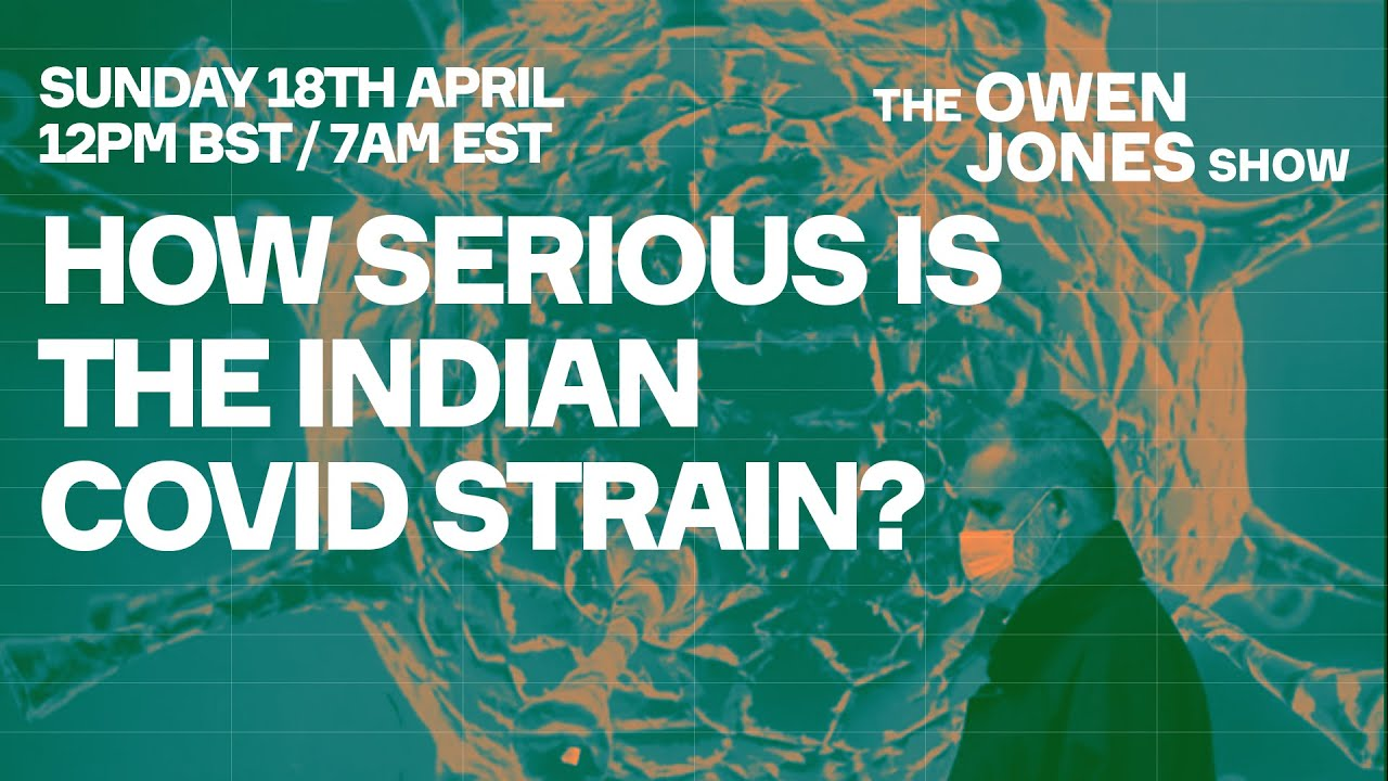 How Serious Is The Indian COVID Strain?