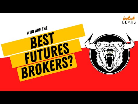 Futures Trading Brokers - How to Find & Choose the Best Broker