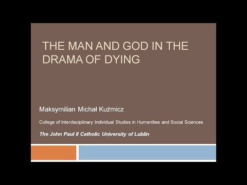 The Man and God in the Drama of Dying - Istanbul 2017