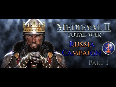 """Playing Real Age Medieval II: Total War - Russia Campaign part 1 - """"Arise for the Motherland"""""""