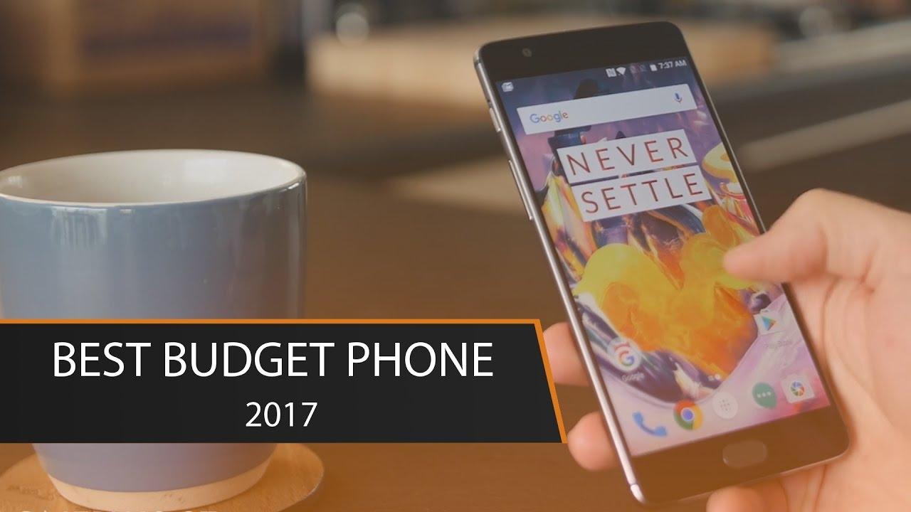Top 8 Best Budget Phones 2017 Youtube