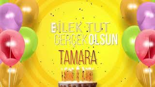 İyi ki doğdun TAMARA- İsme Özel Doğum Günü Şarkısı (FULL VERSİYON)