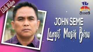 Download Lagu John Seme Langit Masih Biru Official Lyric Video  MP3