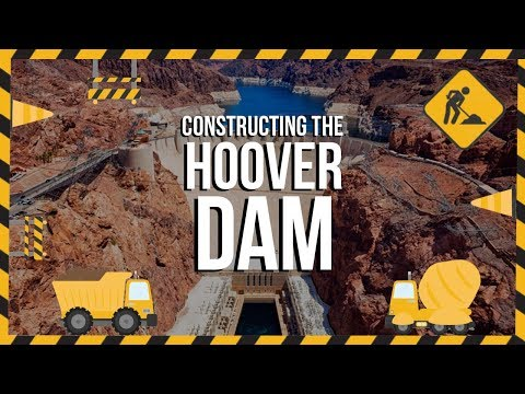 The Construction Of The Hoover Dam In Detail