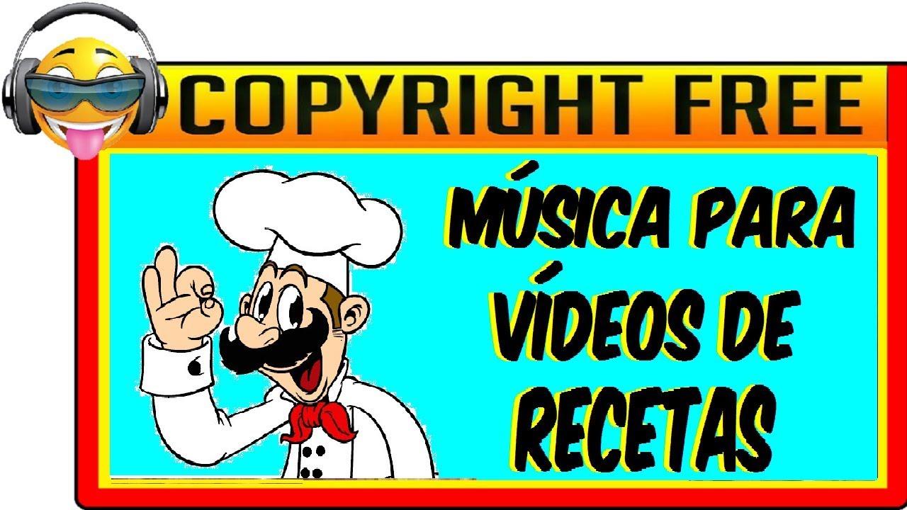Música De Fondo Sin Copyright Para Vídeos De Recetas De Cocina Tmsc Youtube
