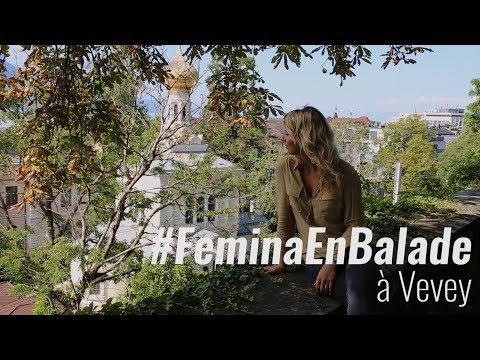 #FeminaEnBalade: à Vevey avec Gabriela