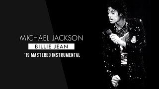 Michael Jackson - Billie Jean ['19 Mastered Instrumental]