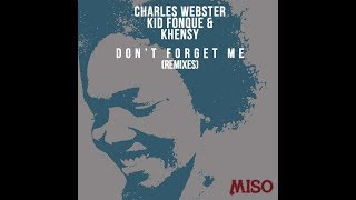 Charles Webster,Khensy,Kid Fonque - Don