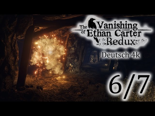 6/7▼The Vanishing Of Ethan Carter Redux▼ 4k, Let's Play, Deutsch, Blind
